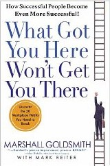 Book cover What got you here won't get you there